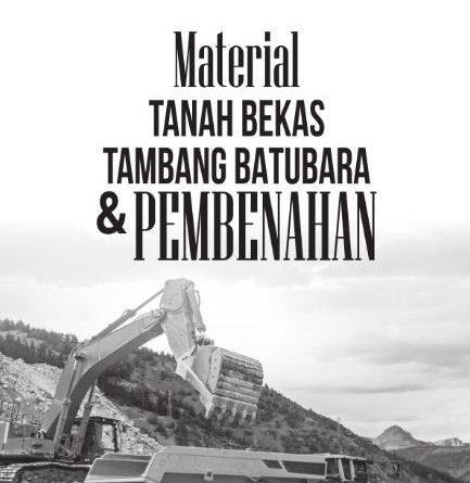 Dr. HASTIRULLAH FITRAH, MP, Tanah Bekas Tambang Batu Bara